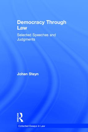 Democracy Through Law: Selected Speeches and Judgments, 1st Edition (Hardback) book cover