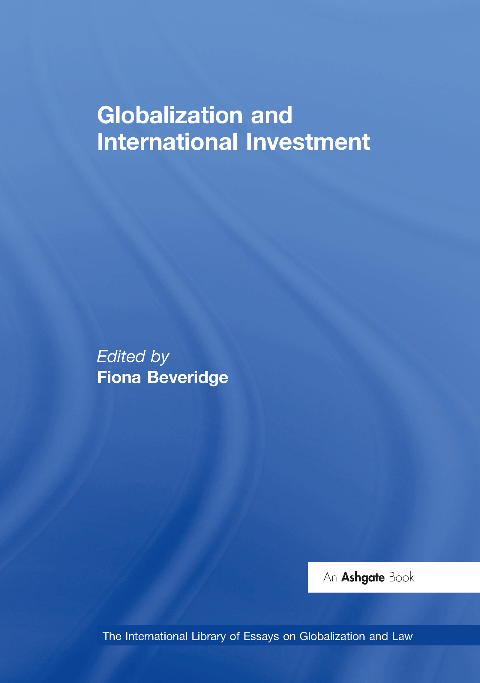 Globalization and International Investment: 1st Edition (e-Book) book cover