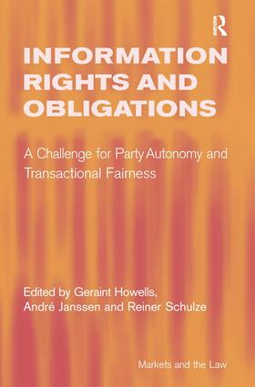 Information Rights and Obligations: A Challenge for Party Autonomy and Transactional Fairness book cover