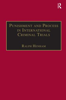 Punishment and Process in International Criminal Trials book cover