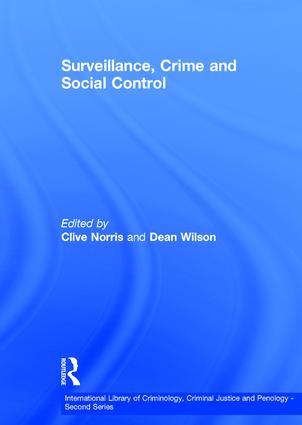 Surveillance, Crime and Social Control: 1st Edition (Hardback) book cover