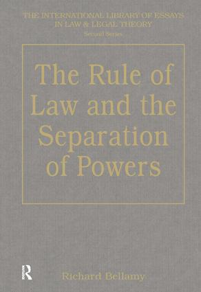 The Rule Of Law And The Separation Of Powers Hardback Routledge