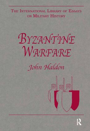 Byzantine Warfare: 1st Edition (Hardback) book cover