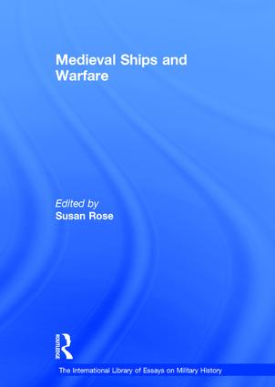 Medieval Ships and Warfare: 1st Edition (Hardback) book cover