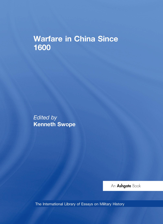 Warfare in China Since 1600: 1st Edition (Hardback) book cover
