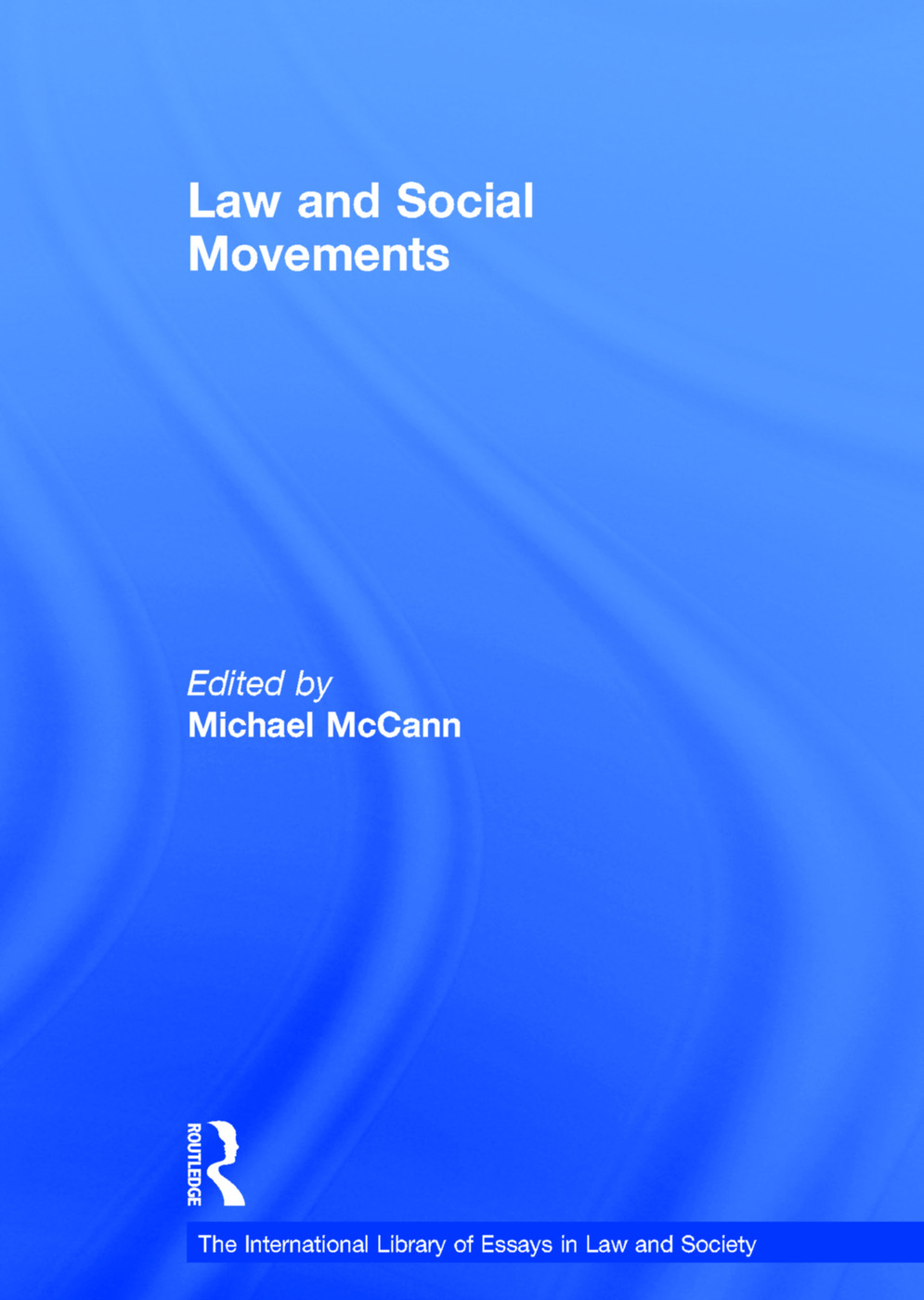 Law and Social Movements: 1st Edition (Hardback) book cover