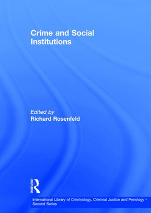 Crime and Social Institutions book cover