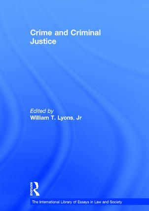 Crime and Criminal Justice: 1st Edition (Hardback) book cover