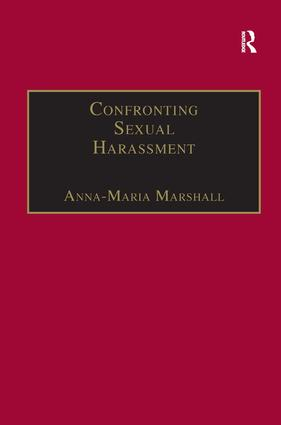 Confronting Sexual Harassment: The Law and Politics of Everyday Life, 1st Edition (Paperback) book cover