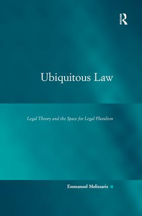 Ubiquitous Law: Legal Theory and the Space for Legal Pluralism, 1st Edition (Paperback) book cover