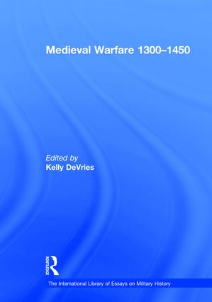 Medieval Warfare 1300–1450: 1st Edition (Hardback) book cover