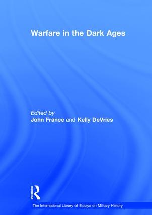 Warfare in the Dark Ages: 1st Edition (Hardback) book cover