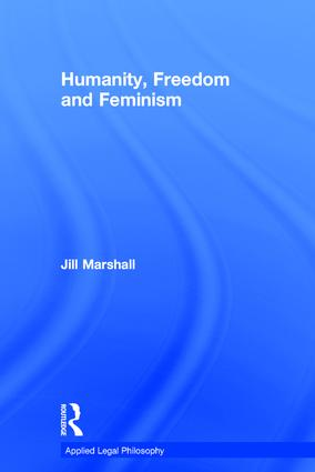 Humanity, Freedom and Feminism: 1st Edition (Hardback) book cover