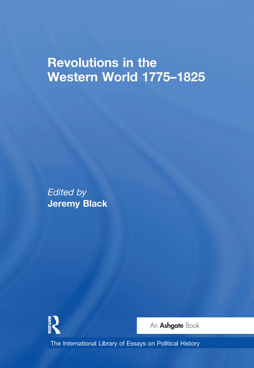 Revolutions in the Western World 1775–1825: 1st Edition (Hardback) book cover