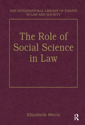 the international library of essays in law and society routledge the role of social science in law book cover