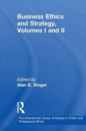 business ethics and strategy volumes i and ii st edition  business ethics and strategy volumes i and ii