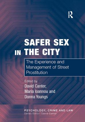 Safer Sex in the City: The Experience and Management of Street Prostitution, 1st Edition (e-Book) book cover