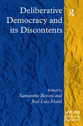 Deliberative Democracy and its Discontents book cover