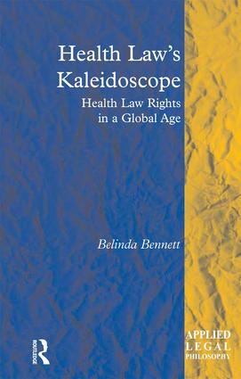 Health Law's Kaleidoscope: Health Law Rights in a Global Age book cover