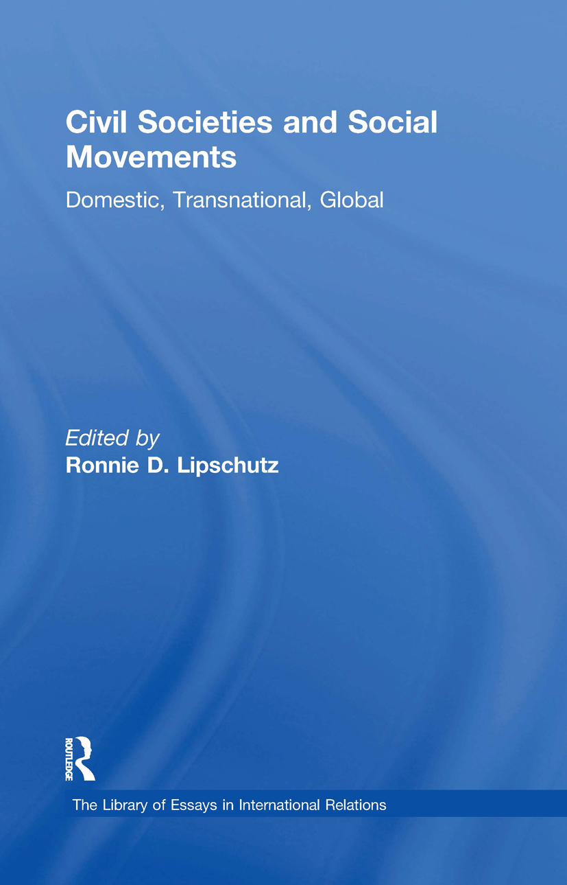 Civil Societies and Social Movements: Domestic, Transnational, Global book cover