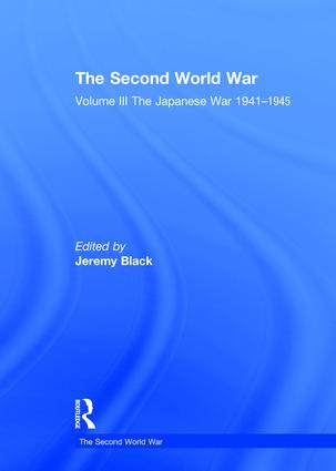 The Second World War: Volume III The Japanese War 1941–1945, 1st Edition (Hardback) book cover