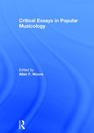 Critical Essays in Popular Musicology: 1st Edition (Hardback) book cover