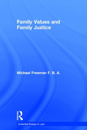 Family Values and Family Justice: 1st Edition (Hardback) book cover