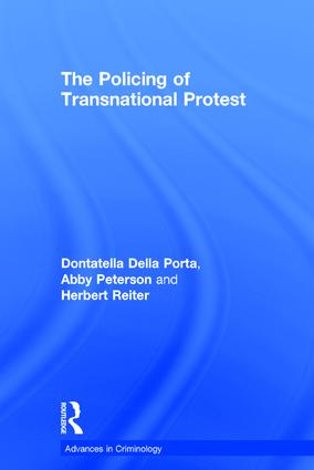 The Policing of Transnational Protest: 1st Edition (Hardback) book cover