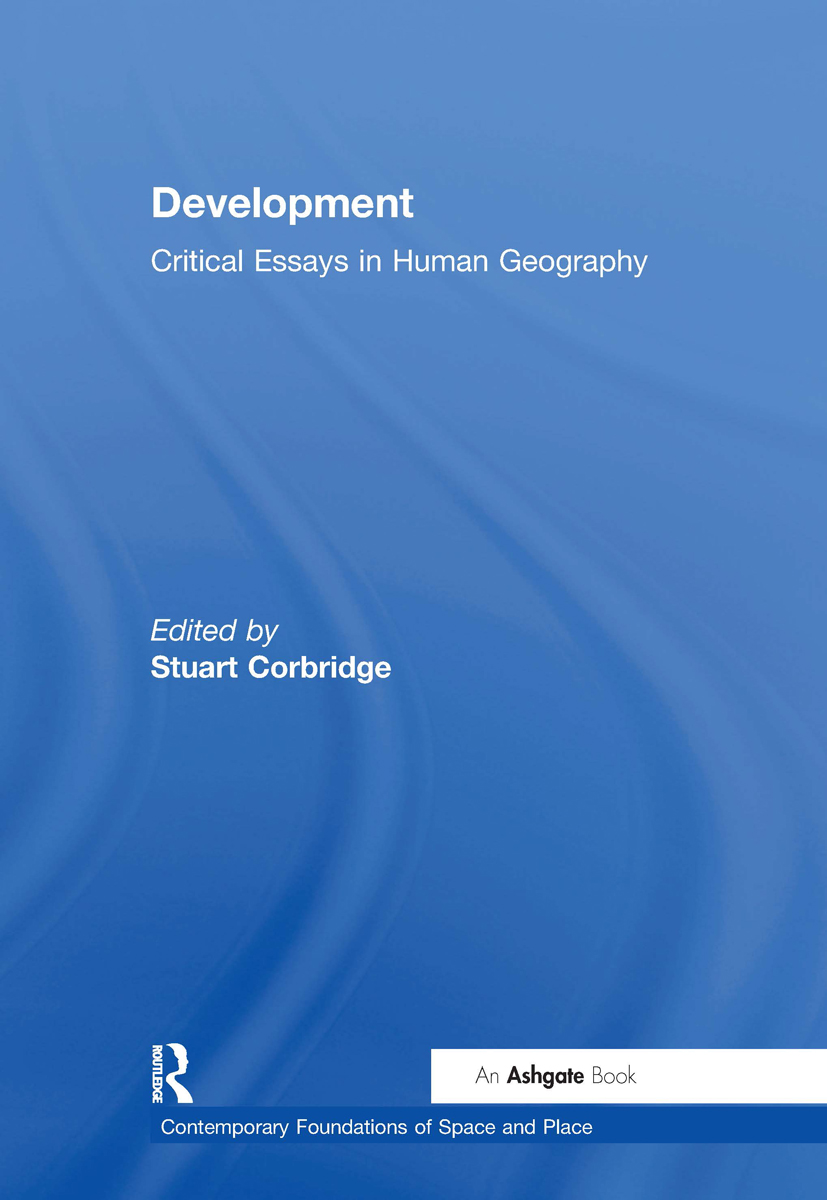 Development: Critical Essays in Human Geography, 1st Edition (Hardback) book cover