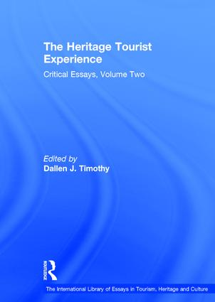 The Heritage Tourist Experience: Critical Essays, Volume Two book cover