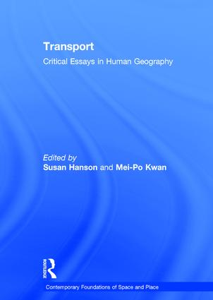 Transport: Critical Essays in Human Geography, 1st Edition (Hardback) book cover