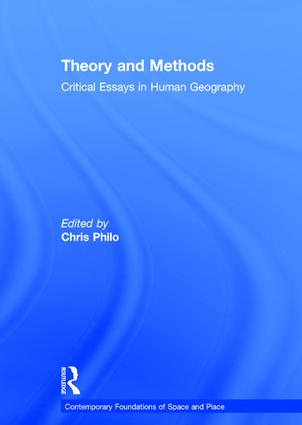 Theory and Methods: Critical Essays in Human Geography book cover