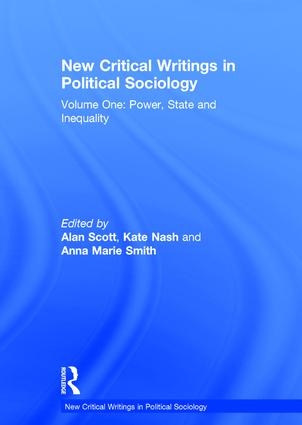 New Critical Writings in Political Sociology: Volume One: Power, State and Inequality, 1st Edition (Hardback) book cover