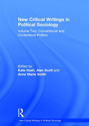 New Critical Writings in Political Sociology: Volume Two: Conventional and Contentious Politics book cover