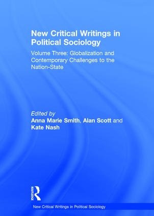 New Critical Writings in Political Sociology: Volume Three: Globalization and Contemporary Challenges to the Nation-State, 1st Edition (Hardback) book cover