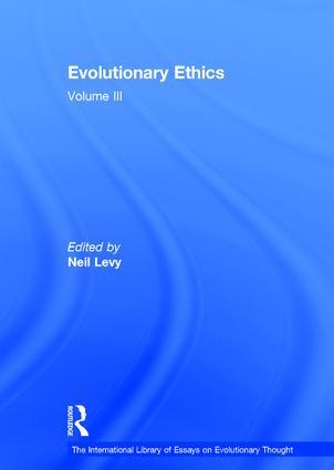 Evolutionary Ethics: Volume III book cover