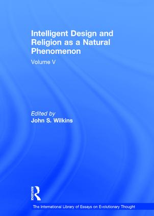 Intelligent Design and Religion as a Natural Phenomenon: Volume V (Hardback) book cover