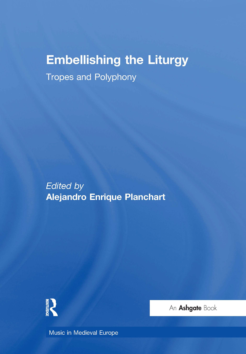 Embellishing the Liturgy: Tropes and Polyphony, 1st Edition (e-Book) book cover