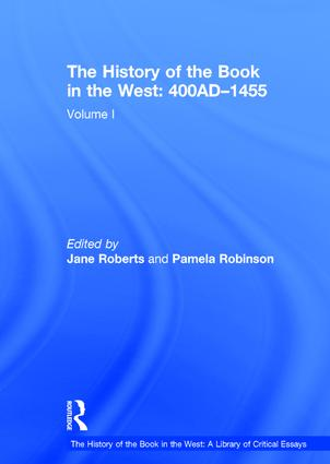 The History of the Book in the West: 400AD–1455: Volume I (Hardback) book cover