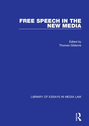 Free Speech in the New Media: 1st Edition (Hardback) book cover