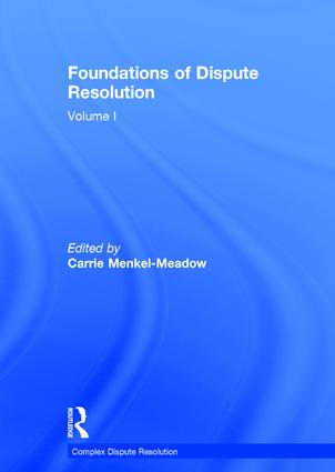 Foundations of Dispute Resolution: Volume I book cover