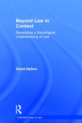 Beyond Law in Context: Developing a Sociological Understanding of Law book cover