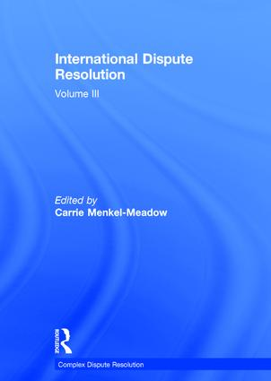 International Dispute Resolution: Volume III book cover