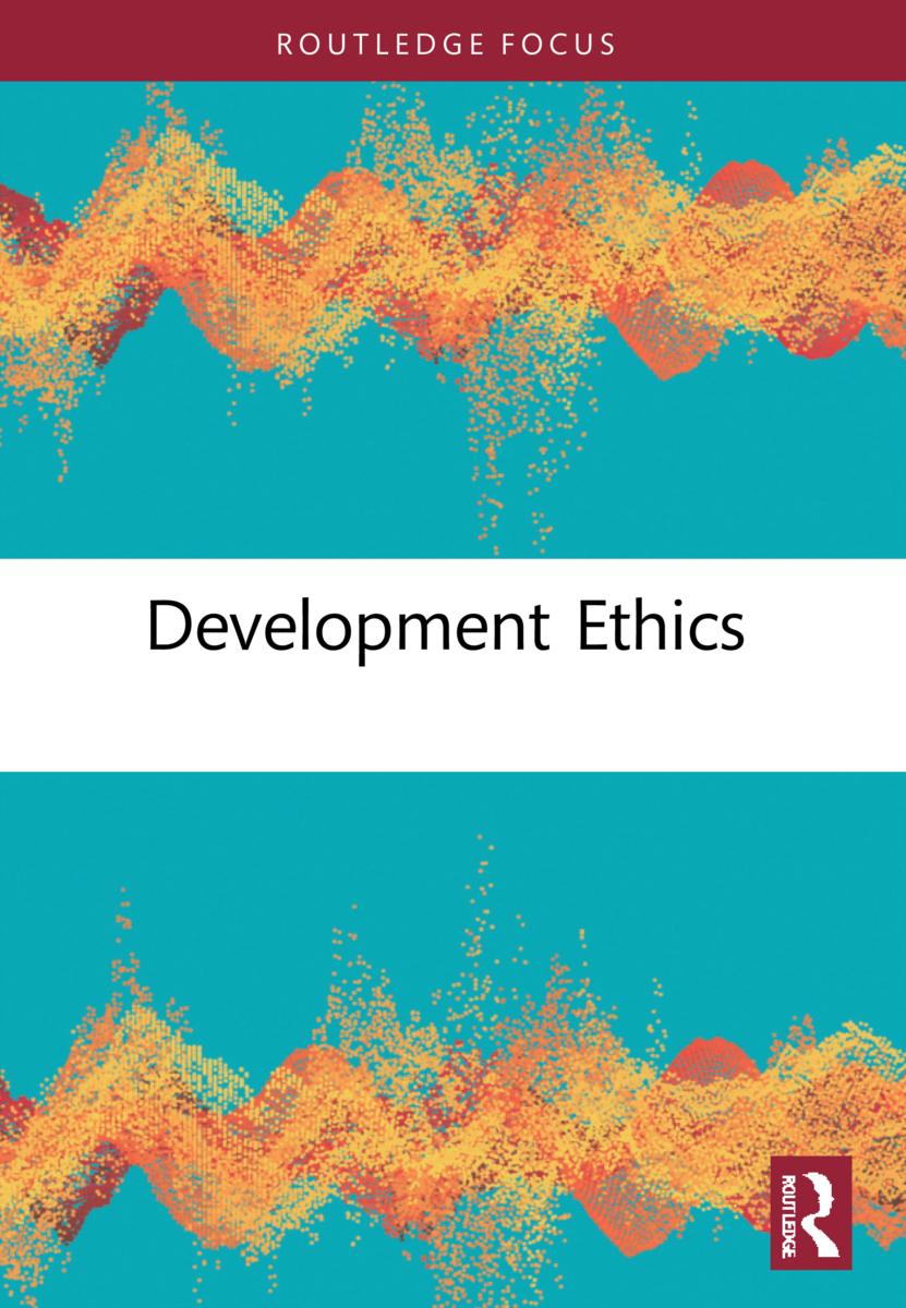 Development Ethics (Hardback) book cover