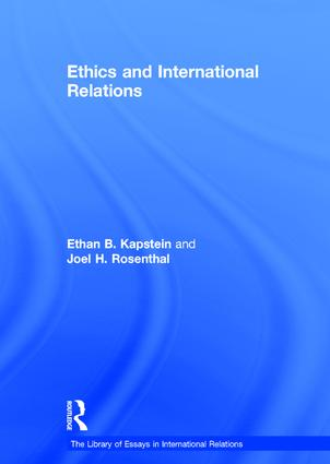 Ethics and International Relations: 1st Edition (Hardback) book cover