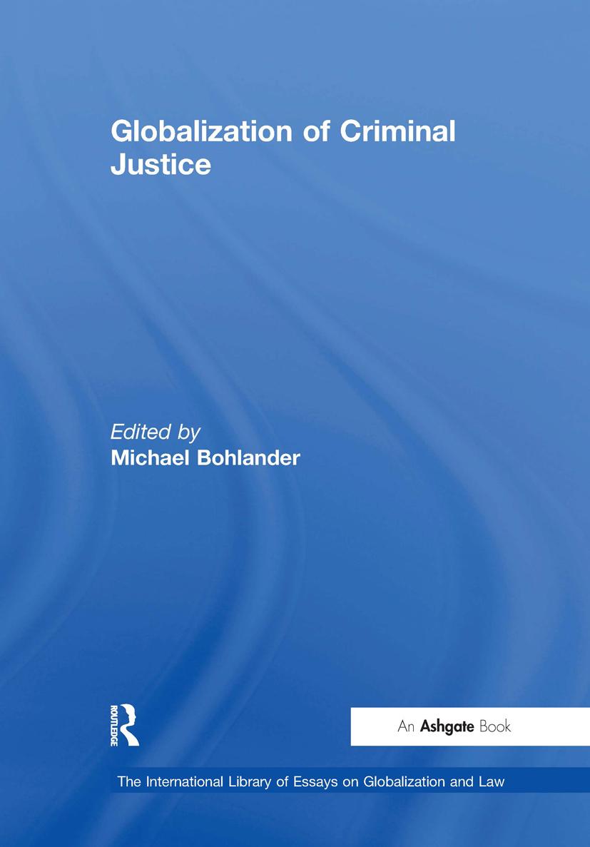 Globalization of Criminal Justice: 1st Edition (Hardback) book cover