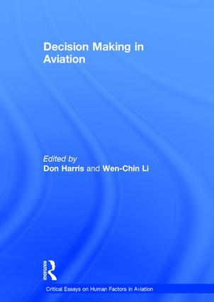 Decision Making in Aviation: 1st Edition (Hardback) book cover