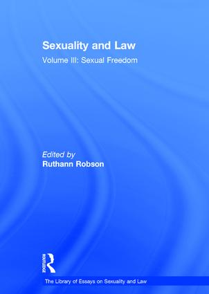 Sexuality and Law: Volume III: Sexual Freedom, 1st Edition (Hardback) book cover