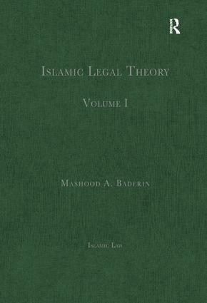 Islamic Legal Theory: Volume I book cover