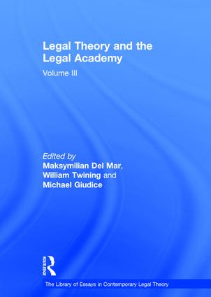 Legal Theory and the Legal Academy: Volume III book cover